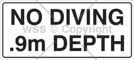No Diving .9m Depth Sign