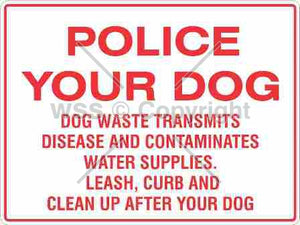 Police Your Dog etc. Sign