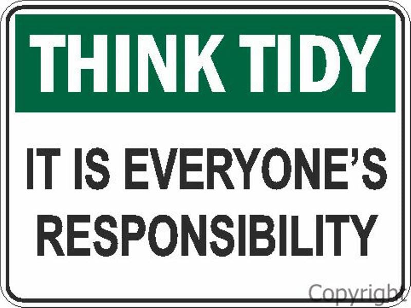 Think Tidy It Is Everyone's Responsibility Sign