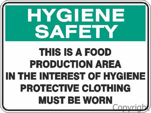 Hygiene Safety This Is A Food Production Area etc. Sign