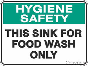 Hygiene Safety This Sink For Food Wash etc. Sign