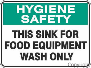 Hygiene Safety This Sink For Food Equipment etc. Sign