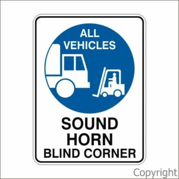 All Vehicles Sound Horn Blind Corner Sign
