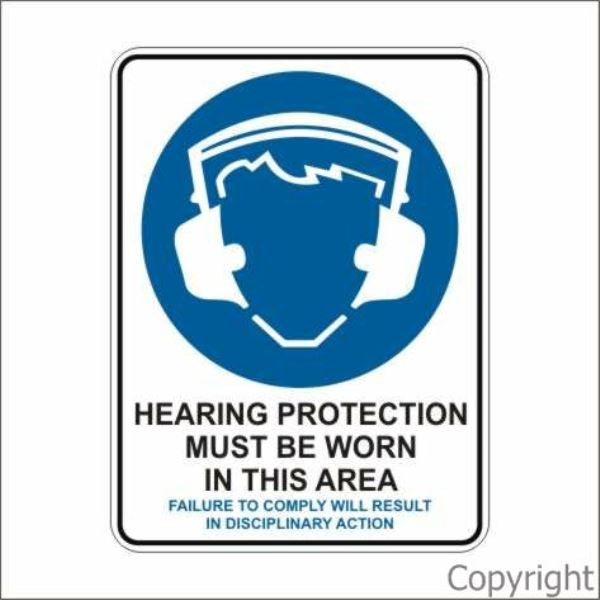 Hearing Protection Must etc. Disciplinary Action Sign W/ Picture