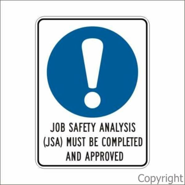 Job Safety Analysis Must Be Completed Sign