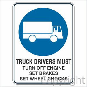 Truck Drivers Must Turn Off etc. Sign W/ Picture