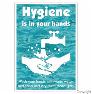 Hygiene Is In Your Hands etc. Sign