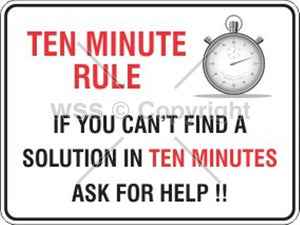 Ten Minute Rule Sign