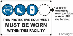 This Protective Equipment etc. Facility Sign W/ 3 Discs