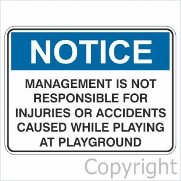 Notice Management Is Not Responsible etc. Sign