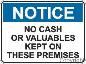 Notice No Cash Or Valuables etc. Sign