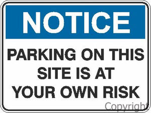 Notice Parking On This Site etc. Sign