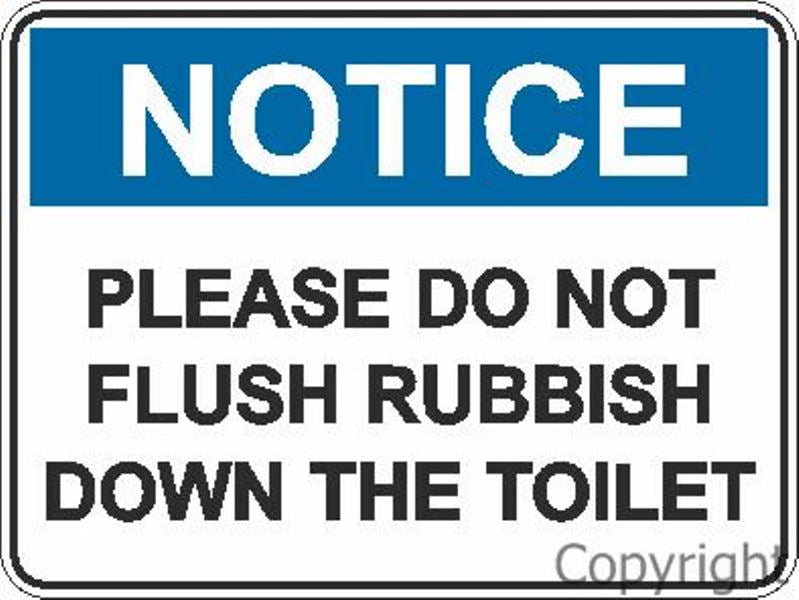 Notice Please Do Not Flush etc. Sign