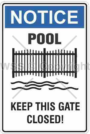 Notice Pool Keep This Gate Closed Sign