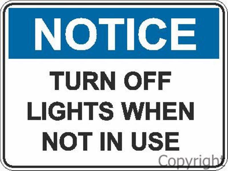 Notice Turn Off Lights etc. Sign