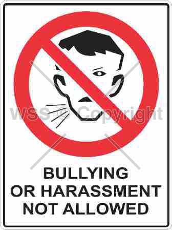 Bullying Or Harassment Not Allowed Sign W/ Picture