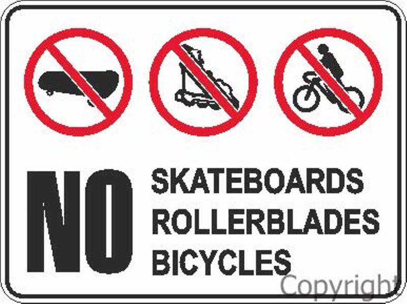No Skateboards/Rollerblades/Bicycles Sign W/ Pictures