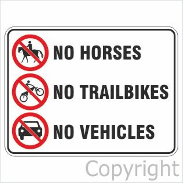 No Horses/Trailbikes/Vehicles Sign W/ Pictures