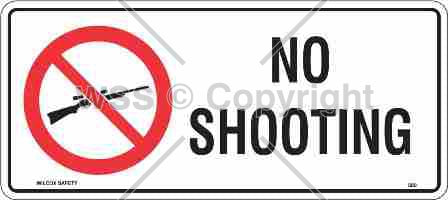 No Shooting Sign W/ Picture