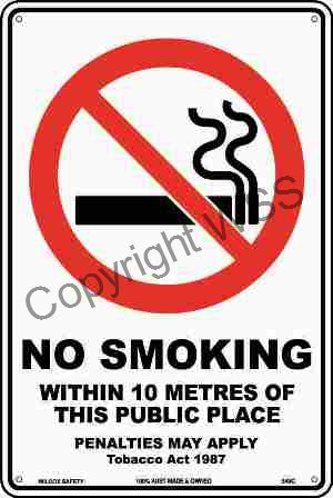 No Smoking Within 10 Metres etc. Sign W/ Picture