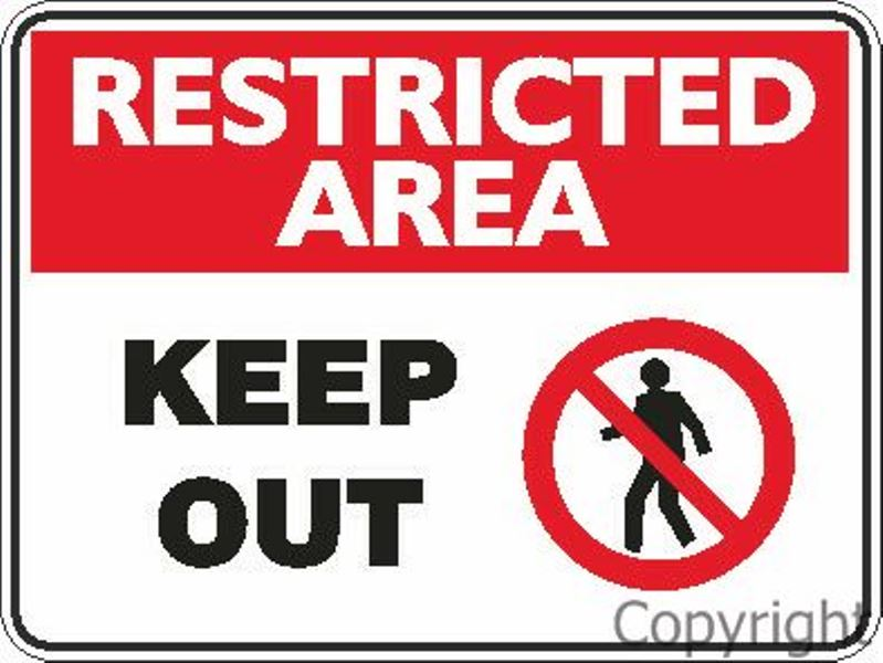 Restricted Area Keep Out Sign W/ Picture