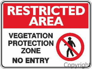 Restricted Area Vegetation Protection Zone No Entry Sign W/ Picture