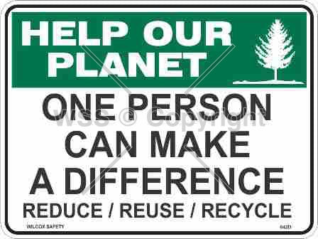 Help Our Planet One Person etc. Sign