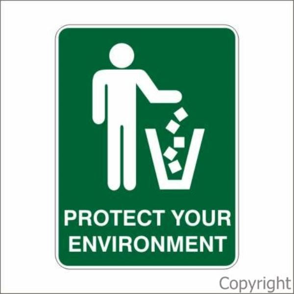 Protect Your Environment Sign W/ Picture