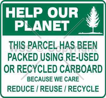 Help Our Planet This Parcel etc. Sign