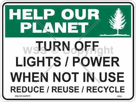 Help Our Planet Turn Off Lights/Power etc. Sign
