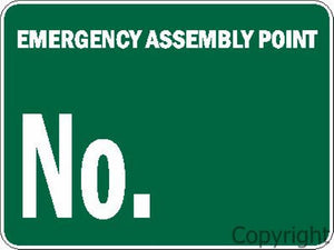 Emergency Assembly Point No. Sign