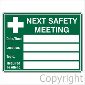 Next Safety Meeting Sign