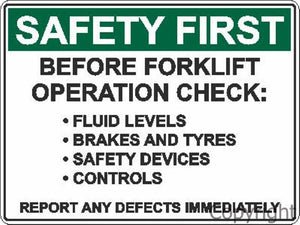 Safety First Forklift Checks Sign