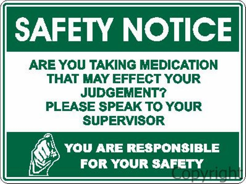 Safety Notice Medication etc. Sign