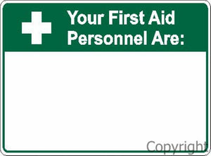 Your First Aid Personnel Are Sign