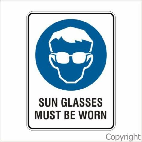 Sun Glasses Must Be Worn Sign W/ Picture