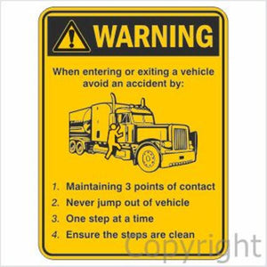 Warning When Entering Or Exiting A Vehicle etc. Sign