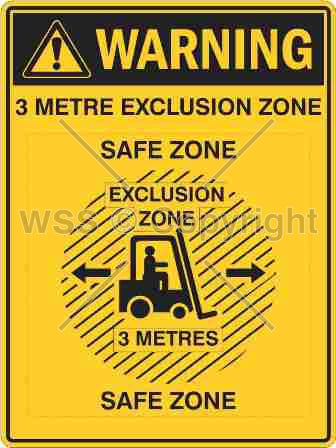 Warning 3 Metre Exclusion Zone Safe Zone Sign Border