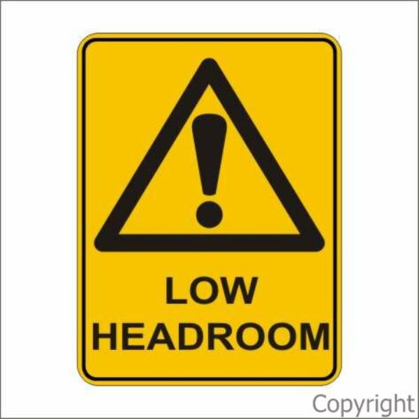 Warning Low Headroom Sign