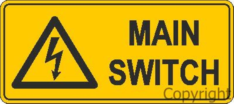 Warning Main Switch Sign