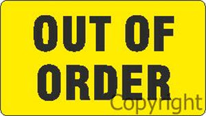 OUT OF ORDER SIGNS *ONLY* FOR MSP