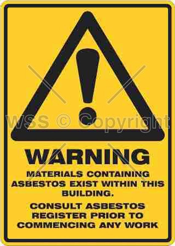 Warning Materials Containing Asbestos Exist etc. Sign