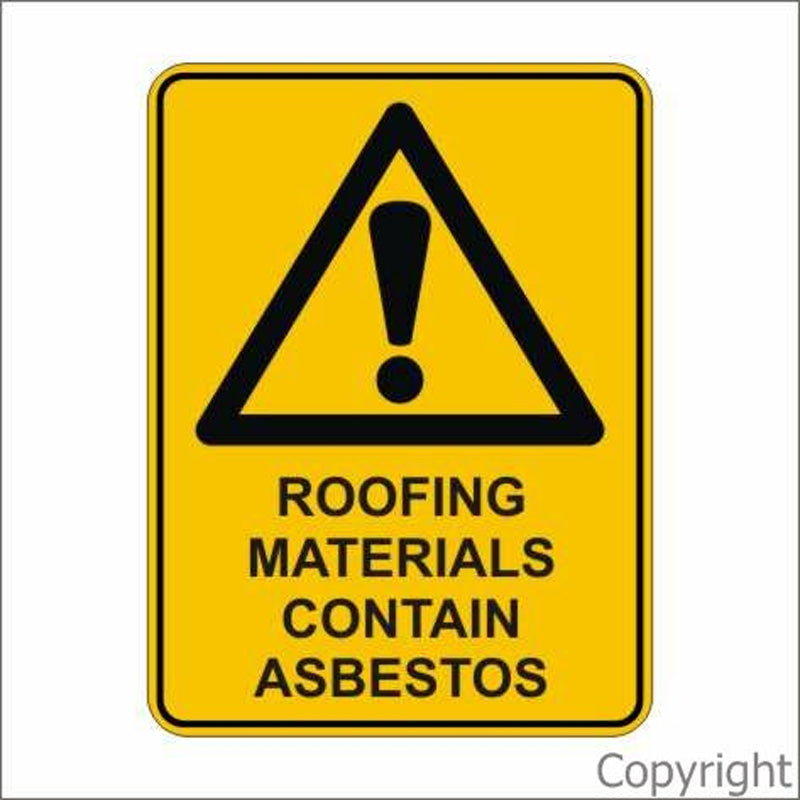Warning Roofing Materials Contain Asbestos Sign