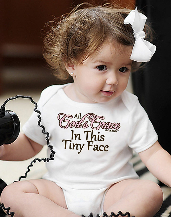 Faith Baby Christian Clothing and Apparel | All Gods Grace In This Tiny Face Christian Baby Onesie
