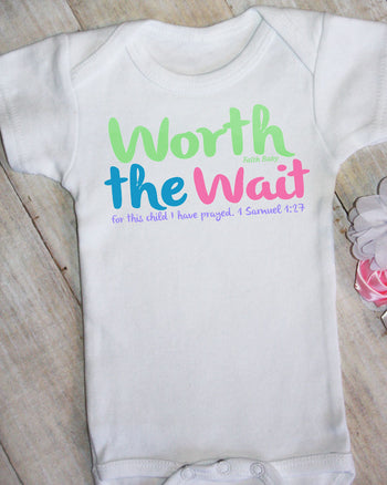 Faith Baby Christian Clothing and Apparel | Worth the Wait Baby Girl Onesie