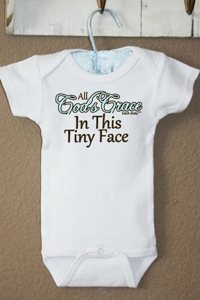Faith Baby Christian Clothing and Apparel  | All Gods Grace In This Tiny Face Baby Boy Onesie