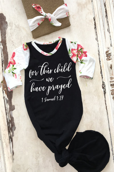 Faith Baby Christian Bible Scripture Baby Gown  | For This Child We Have Prayed Newborn Knotted Baby Gown