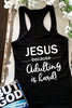 Jesus Because Adulting is Hard | Christian Racerback Tank - FaithBaby.com