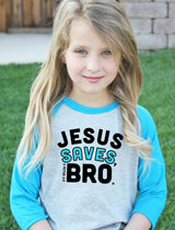 Jesus Saves Bro | Christian Tshirts | Faith Baby | Christian Raglan