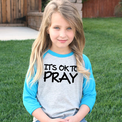 It's ok to pray - Faith Baby - Christian Unisex Raglan - Christian Toddler Tshirt